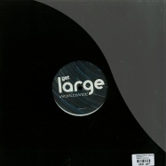 Back View : Nathan G, Evan Iff, James Dexter, Jacob Bech - LARGE WAX 3 - Large Music / LARWAX003