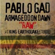 Back View : Pablo Gad - ARMAGEDDON DAWN RAW AT KING EARTHQUAKE STUDIO (LP) - King Earthquake / KELP008
