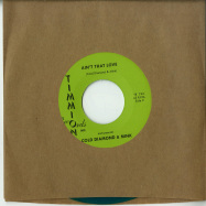 Back View : Carlton Jumel Smith ft. Cold Diamond & Mink - AINT THAT LOVE (GREEN 7 INCH) - Timmion / TR742C