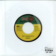 DONT LET OUR LOVE GO (7 INCH)