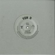 Back View : Von D - OVER / CHALICE OVERDUBS (7 INCH) - Zam Zam / Zam Zam 058