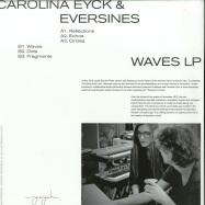 Back View : Carolina Eyck & Eversines - WAVES (LP) - Yeyeh / yeyeh002