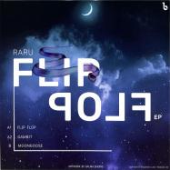 Back View : Raru - FLIP FLOP - Bosom LTD / BOSLTD005