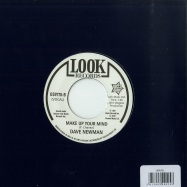 Back View : Freddie Chavez / Dave Newman - THEY LL NEVER KNOW WHY / MAKE UP YOUR MIND (7 INCH) - Outta Sight / OSV178