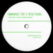 Back View : Emmanuel Top - ACID PHASE (FRED HUSH & DIMITRI ANDREAS REMAKE) - Fantasia Artists / FA002