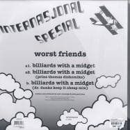 Back View : Worst Friends - BILLIARDS WITH A MIDGET / PRINS THOMAS RMX - Internasjonal Spesial / INTSPE005