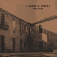 Back View : DJ Lettuce / DJ Unrefined - MUNICIPIO EP (VINYL ONLY) - Paramount City Records / PCR003