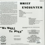 Back View : Brief Encounter - WE WANT TO PLAY (LP) - Athens Of The North  / AOTNLP019