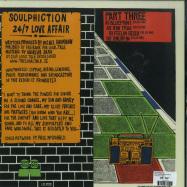 Back View : Soulphiction - 24/7 LOVE AFFAIR PART 3 - Local Talk / LTLP012