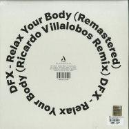 Back View : DFX - RELAX YOUR BODY (RICARDO VILLALOBOS REMIX) (180G VINYL) - Autum Records / ATM002