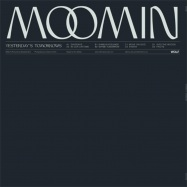 Back View : Moomin - YESTERDAYS TOMORROWS (2LP) - Wolf Music / WOLFLP004