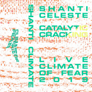 Back View : Shanti Celeste - CATALYTIC CRACKING (TAPE / CASSETTE) - Climate of Fear / Fear003_7