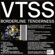 Back View : Vtss - BORDERLINE TENDERNESS (REPRESS) - VEYL / VEYL022