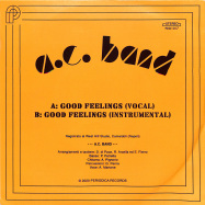 Back View : A C Band - GOOD FEELINGS (7INCH) - Periodica / PRD1017
