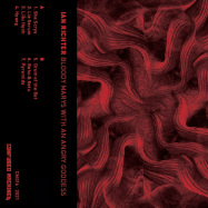 Back View : Ian Richter - BLOODY MARYS WITH AN ANGRY GODDESS (TAPE / CASSETTE) - Confused Machines / CM016