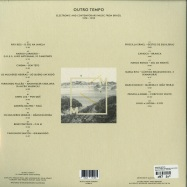 Back View : Various Artists - OUTRO TEMPO: ELECTRONIC AND CONTEMPORARY MUSIC FROM BRAZIL, 1978-1992 (2X12 INCH LP) - Music From Memory / MFM 016