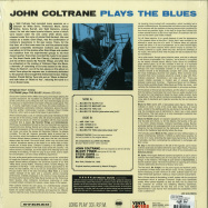 Back View : John Coltrane - PLAYS THE BLUES (180G LP) - Vinyl Lovers / 6785523 / 9631537