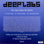 Back View : Luke Hess & Jeff Hess - THE SEA WAS NO MORE (180 G VINYL) - DeepLabs / DeepLabs 010 / DL010