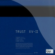 Back View : Various Artists - TRUST XV-II - Trust / TrustXV-II