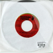 HIS IMPERIAL MAJESTY (7 INCH)
