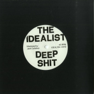 Back View : The Idealist - DEEP SHIT / THE DROP (7 INCH) - Ideal Recordings / iDEAL194
