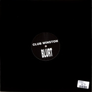 Back View : Club Winston - BLURT REJECT - Not On Label / UKGEORGE3