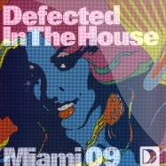 Front View : Defected In The House - MIAMI 2009 PART.1 - Defected / ith28ep1