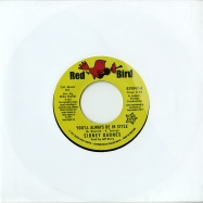 YOU LL ALWAYS BE IN STYLE (7 INCH)