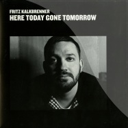 Front View : Fritz Kalkbrenner - HERE TODAY, GONE TOMORROW (2LP) - Suol / SUOLLP001