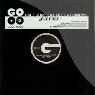 Front View : Ralf Gum ft. Rober Ownes - FLY FREE - Gogo Music / GOGO050
