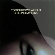 Front View : Tomorrows World - INSIDE & SO LONG MY LOVE (180G VINYL) - The Vinyl Factory / VF049