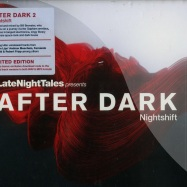 Late Night Tales Pres. After Dark : Nightshift (CD)
