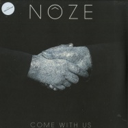 Front View : Noze - COME WITH US (LP + MP3) - Circus Company / CCS095