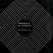 Front View : Alland Byallo - THOUSAND MILE GLANCE (VINYL ONLY) - Housewax / Housewaxltd010