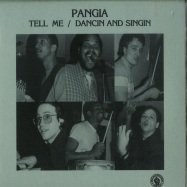 Front View : Pangia - TELL ME / DANCIN AND SINGIN (7 INCH) - Past Due Records / Pastdue014