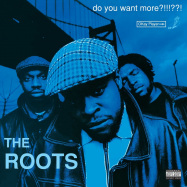 Front View : The Roots - DO YOU WANT MORE?!!!??! (LTD 3LP) - Geffen / 0743911