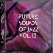 FUTURE SOUNDS OF JAZZ VOL. 12 (2CD)