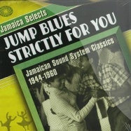 JAMAICA SELECTS JUMP BLUES STRICTLY FOR YOU (2X12 LP)