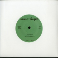 Front View : Javi Frias - FEEL YOUR SOUL (7 INCH) - Neon Finger / NFE01