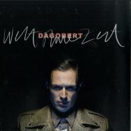 Front View : Dagobert - WELT OHNE ZEIT (LP) - Staatsakt / 3715433