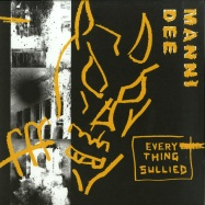 Front View : Manni Dee - EVERYTHING SULLIED - South London Analogue Material / SLAM011