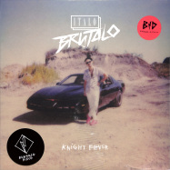Front View : Italo Brutalo - KNIGHT FEVER EP - Bungalo Disco / BD002
