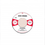 Front View : Jackie Edwards / Del Davis - I FEEL SO BAD / BABY DONT WAKE ME (7 INCH) - Outta Sight / BMV001