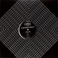 Front View : Suburban Boyz - INSANE (BLACK VINYL) - Chiwax Classic Edition / CCE005