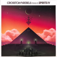Front View : Various Artists - CROSSTOWN REBELS PRESENTS SPIRITS IV (2LP) - Crosstown Rebels / CRMLP045