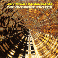 Front View : Jeff Mills and Rafael Leafar - THE OVERRIDE SWITCH (2LP) - Axis / AX104