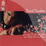 Front View : David Vendetta - LOVE 2 LOVE YOU - Paradise044