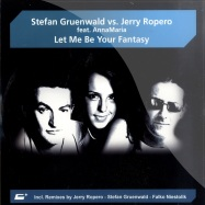 Front View : Stefan Gruenwald vs Jerry Ropero - LET ME BE YOUR FANTASY - Clubland / clr101