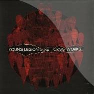 Front View : Young Legionnaire - CRISIS WORKS (LP) - Wichita / WEBB295LP