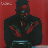 Front View : Philip Bailey - LOVE WILL FIND A WAY (2LP) - Verve / 7765644
